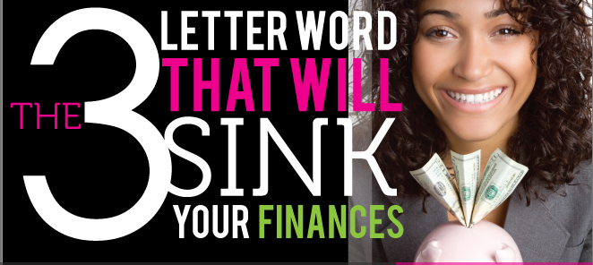 Her Money: The Three Letter Word That Will Sink Your Finances