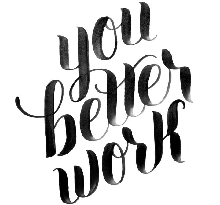 She Inspires: You Better Work