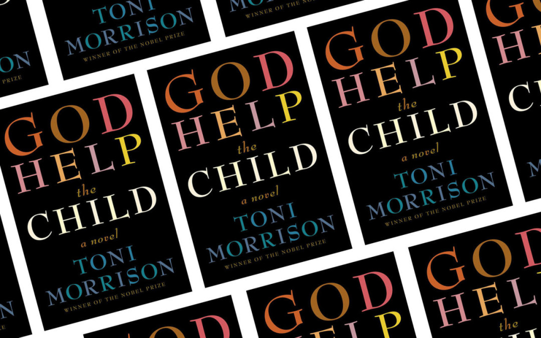 She Reads: God Help the Child by Toni Morrison